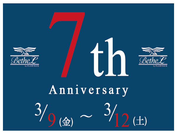 【BetheL 7th Anniversary Fair,】