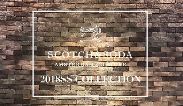 【SCOTCH & SODA新作第1弾待望のリリース!,】